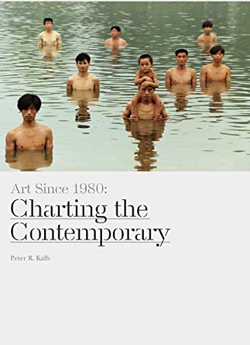 9781780673264: Art Since 1980: Charting the Contemporary