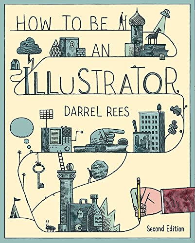 9781780673288: How to be an Illustrator