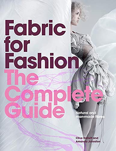 9781780673349: Fabric for Fashion: The Complete Guide: Natural and Man-made Fibers