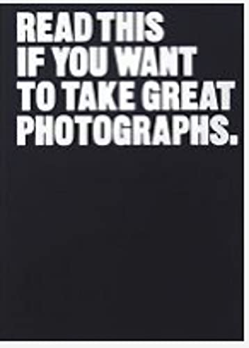 9781780673356: Read This If You Want to Take Great Photographs