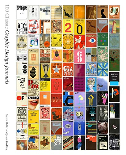 100 Classic Graphic Design Journals (Hardcover): Steven Heller