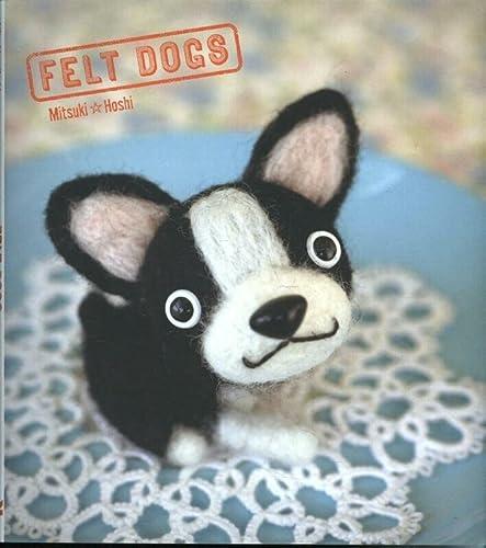 9781780673394: Felt Dogs