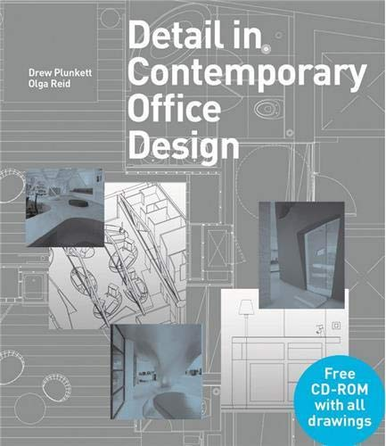 Detail in Contemporary Office Design: Plunkett, Drew; Reid, Olga