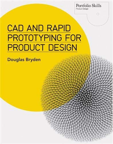 9781780673424: CAD and Rapid Prototyping for Product Design (Portfolio Skills)