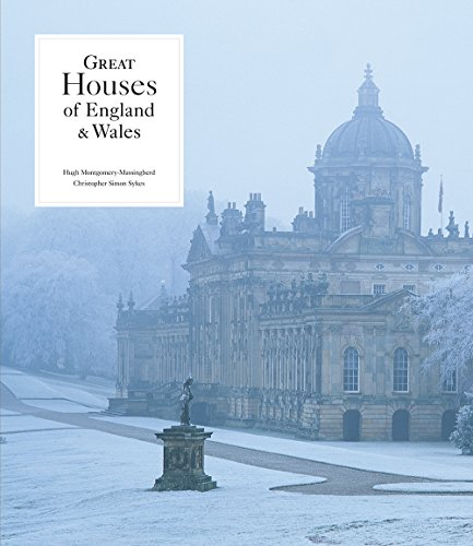 Great Houses of England and Wales (Hardback): Hugh Montgomery-Massingberd, Christopher Simon Sykes