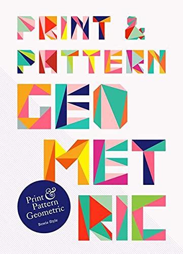Print & Pattern: Geometric: Style, Bowie