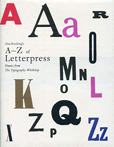 9781780674810: Alan Kitching's A-Z of Letterpress: Founts from The Typography Workshop