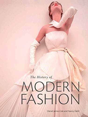 9781780676036: The History of Modern Fashion: From 1850