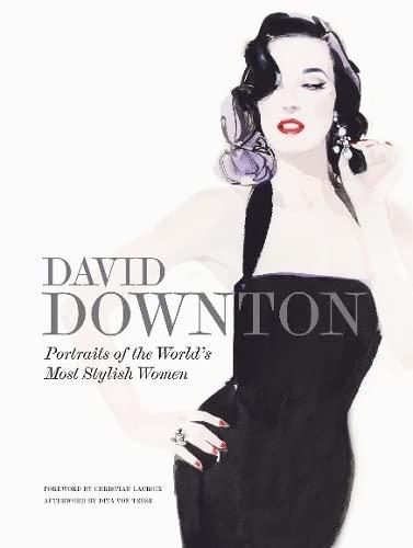David Downton: David Downton and Christian Lacroix and Dita Von Teese