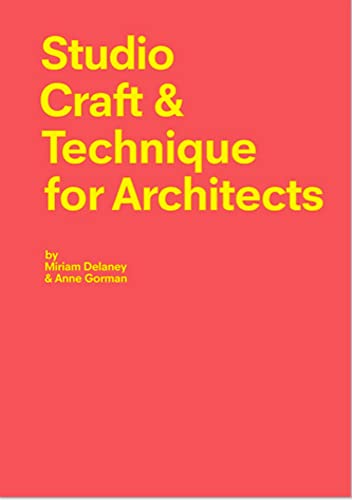 9781780676579: Studio Craft & Techniques for Architects
