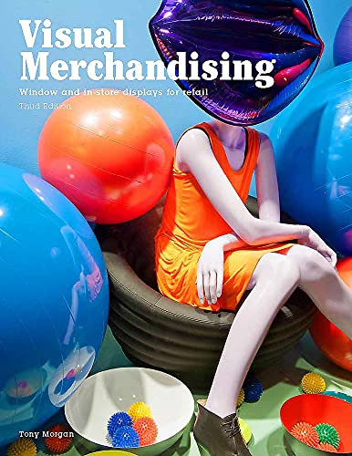 9781780676876: Visual Merchandising, Third edition: Windows and in-store displays for retail