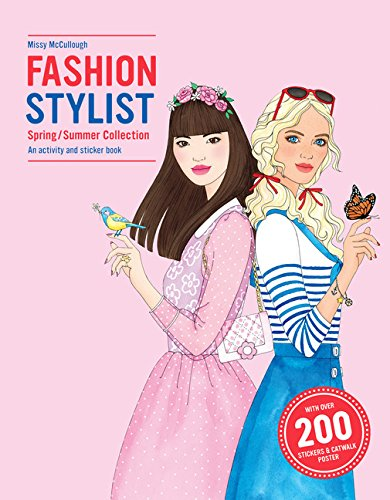 Fashion Stylist Spring/Summer Collection: An Activity and Sticker Book: McCullough, Missy; ...