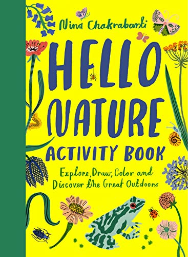 9781780677354: Hello Nature: Draw, Collect, Make and Grow