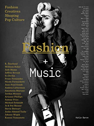 9781780677484: Fashion + Music: Fashion Creatives Shaping Pop Culture