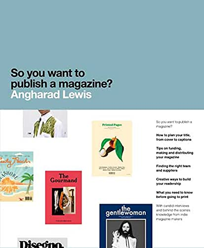 9781780677545: So You Want to Publish a Magazine?