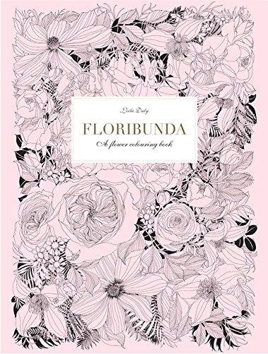9781780677682: Floribunda: A Flower Coloring Book