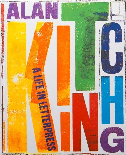 9781780677736: Alan Kitching Collector's Edition: A Life in Letterpress