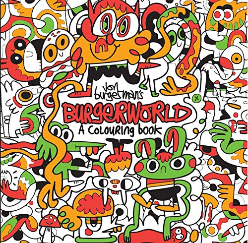 9781780678740: Jon Burgerman's Burgerworld: A Colouring Book