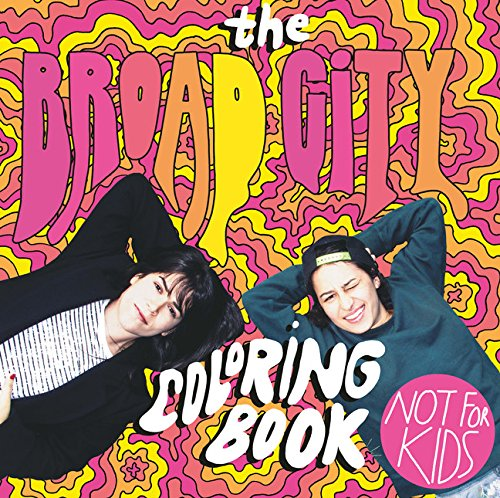 9781780679976: The Broad City Coloring Book