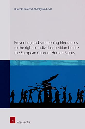 Preventing and Sanctioning Hindrances to the Right of Individual Petition Before the European Court...