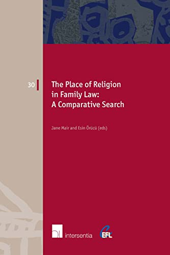 9781780680156: The Place of Religion in Family Law: A Comparative Search (European Family Law)