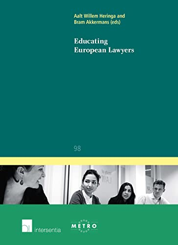 9781780680187: Educating European Lawyers (Ius Commune Europaeum)