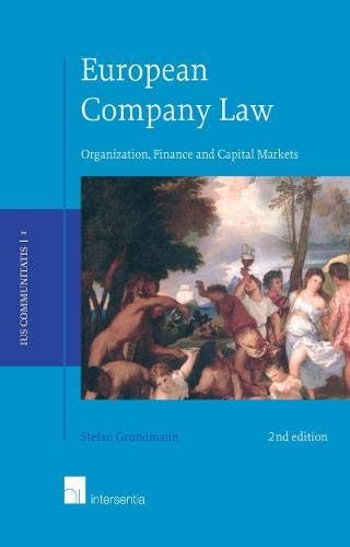 European Company Law: Organization, Finance and Capital: Grundmann, Stefan