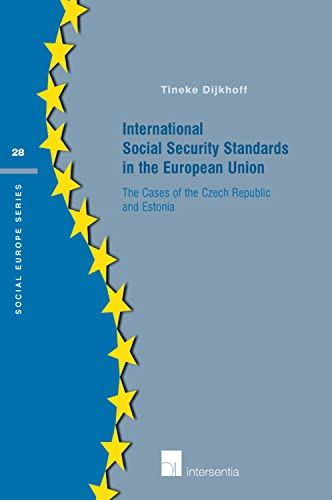 International Social Security Standards in the European Union: The Cases of the Czech Republic and ...