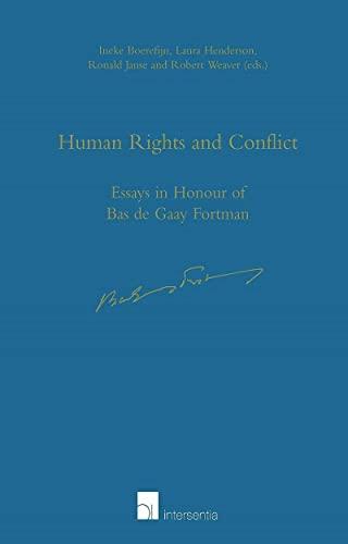 Human Rights and Conflict: Essays in Honour of Bas de Gaay Fortman: Boerefijn