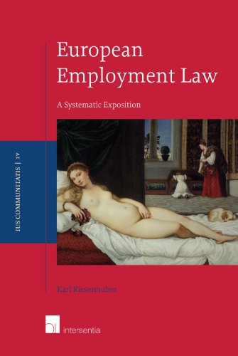 9781780680804: Ius communitatis series 4: European employment law: a systematic exposition