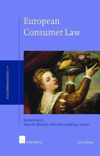 9781780680866: European Consumer Law: Second edition (Ius Communitatis)