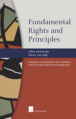 9781780681085: Fundamental Rights and Principles: Liber Amicorum Pieter van Dijk