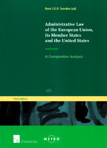 9781780681092: Administrative Law of the European Union, Its Member States and the United States: A Comparative Analysis (Third Edition) (Ius Commune Europaeum)
