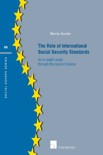 9781780681658: The Role of International Social Security Standards: An in-depth study through the case of Greece (Social Europe Series)