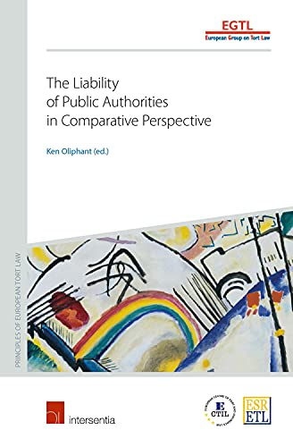 9781780682389: The Liability of Public Authorities in Comparative Perspective (Principles of European Tort Law)
