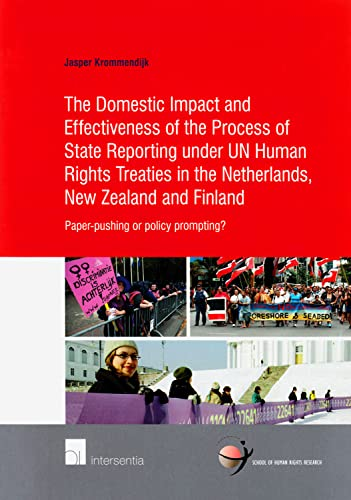 The Domestic Impact and Effectiveness of the Process of State Reporting under UN Human Rights ...