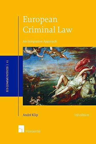 9781780682709: European Criminal Law: An Integrative Approach (3rd edition) (Ius Communitatis)
