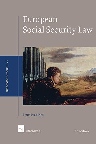 9781780682761: European Social Security Law: 6th Edition (Ius Communitatis)