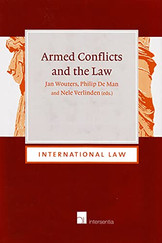9781780683157: Armed Conflicts and the Law (International Law)