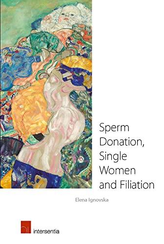 9781780683362: Sperm Donation, Single Women and Filiation