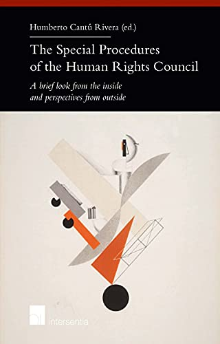 9781780683447: The Special Procedures of the Human Rights Council: A brief look from the inside and perspectives from outside