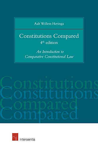 9781780683997: Constitutions Compared: An Introduction to Comparative Constitutional Law (4th Edition)