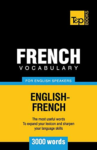 9781780710099: French Vocabulary for English Speakers - 3000 words