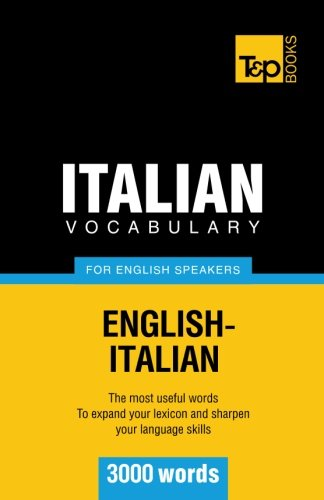 9781780710297: Italian Vocabulary for English Speakers - 3000 words