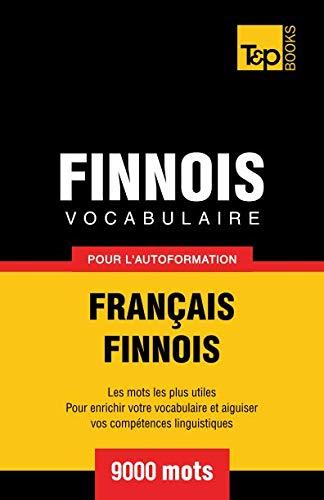 9781780711669: Vocabulaire français-finnois pour l'autoformation. 9000 mots