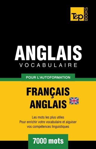 9781780711799: Vocabulaire Français-Anglais (BR) pour l'autoformation. 7000 mots