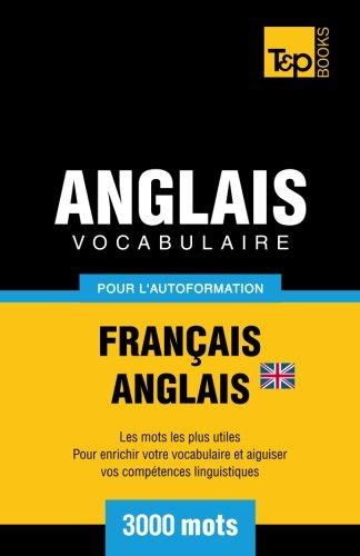 9781780711874: Vocabulaire Francais-Anglais Britannique Pour L'Autoformation - 3000 Mots
