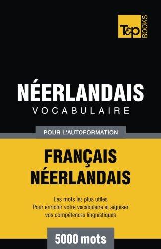 9781780712024: Vocabulaire français-néerlandais pour l'autoformation. 5000 mots (French Edition)