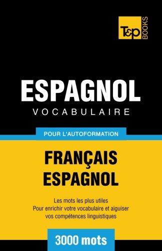 9781780712246: Vocabulaire français-espagnol pour l'autoformation. 3000 mots