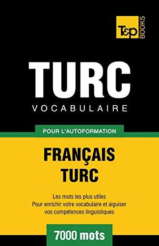 9781780712369: Vocabulaire français-turc pour l'autoformation. 7000 mots (French Edition)